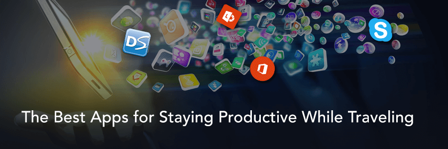 The Best Apps for Staying Productive While Traveling