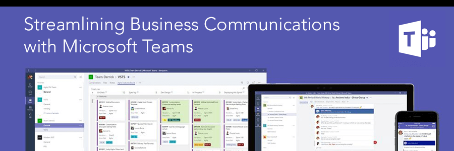 Streamlining Business Communications with Microsoft Teams
