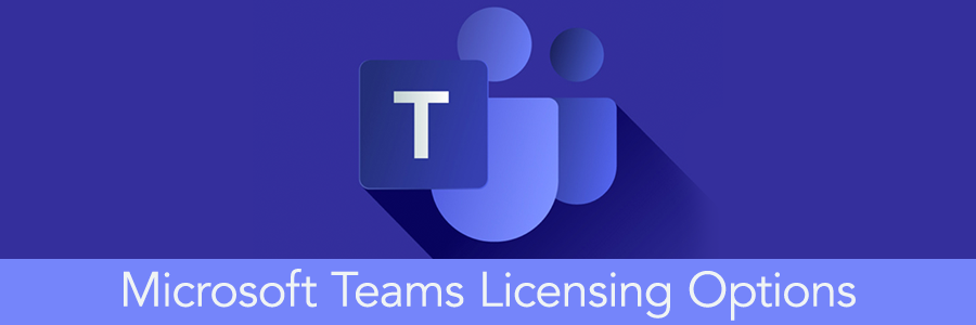 header-microsoft-teams-licensing-options