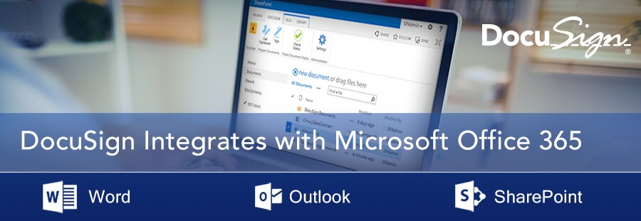DocuSign Integrates with Microsoft Office 365 to Transform Your Document Signature Processes
