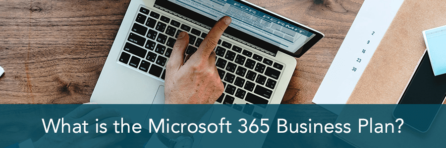 What is the Microsoft 365 Business Plan?
